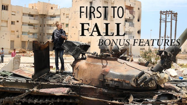 First To Fall BONUS Features