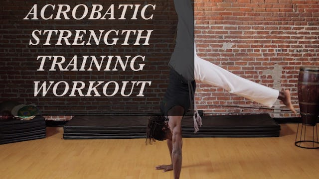 Acrobatic Strength Training Workout