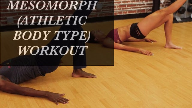 Mesomorph (Athletic Body Type)Workout