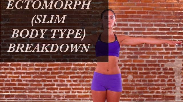 Ectomorph (Slim Body Type) Breakdown