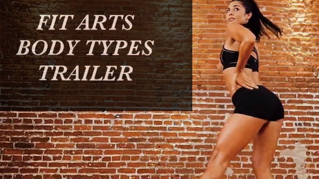 Fit Arts - Body Types Trailer