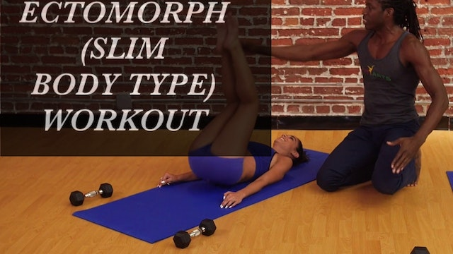 Ectomorph (Slim Body Type) Workout