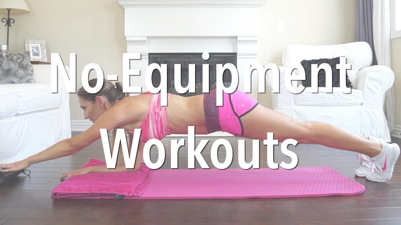 No-Equipment Workouts