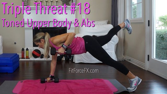 Toned Upper Body & Abs Workout: Tripl...
