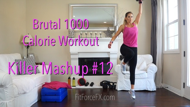Brutal 1000 Calorie Workout: Killer Mashup No.12