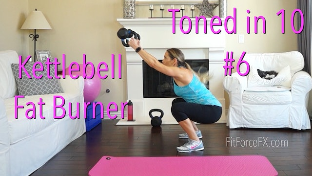 Kettlebell Fat Burner: Toned in Ten Series Workout No.6