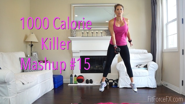 1000 Calorie Killer Mashup No.15