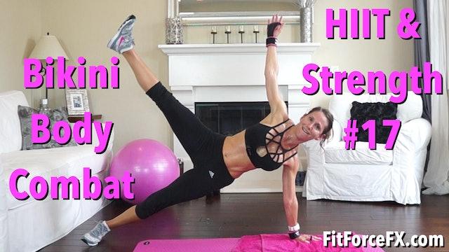 Bikini Body Combat: HIIT & Strength Workout No.17
