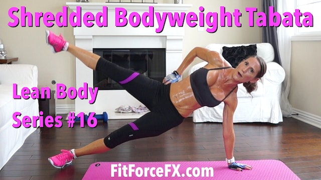 Shredded Bodyweight Tabata: Lean Body Series Workout No.16