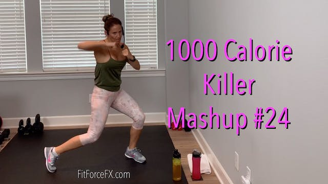 1000 Calorie Killer KICKBOXING Mashup No.24