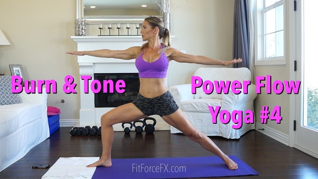 Burn & Tone: Power Flow Yoga Series Workout No.4