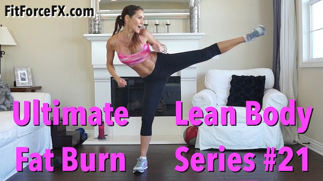 Ultimate Fat Burn High or Low Impact: Lean Body Series Workout No.21