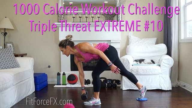 1000 Calorie Workout Challenge: Triple Threat EXTREME No.10