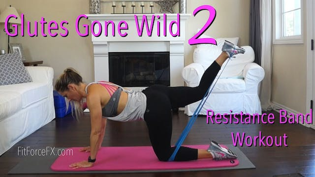 Glutes Gone Wild 2 Resistance Band Wo...