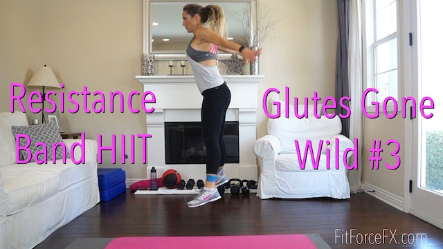 Glutes Gone Wild No.3: Resistance Band HIIT Workout