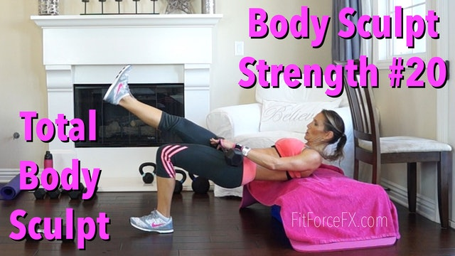 Total Body Sculpt: Body Sculpt Strength Workout No.20