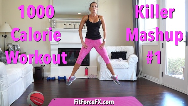 1000 Calorie Workout: Killer Mash Up Series Workout No.1