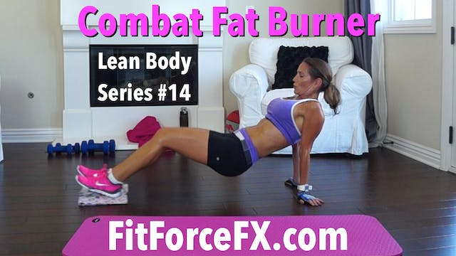 Combat Fat Burner: Lean Body Series W...