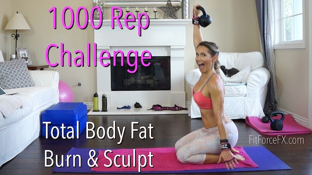 1000 Rep Challenge: Total Body Fat Burn & Sculpt!