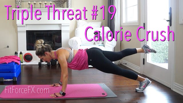 Calorie Crush: Triple Threat Series W...