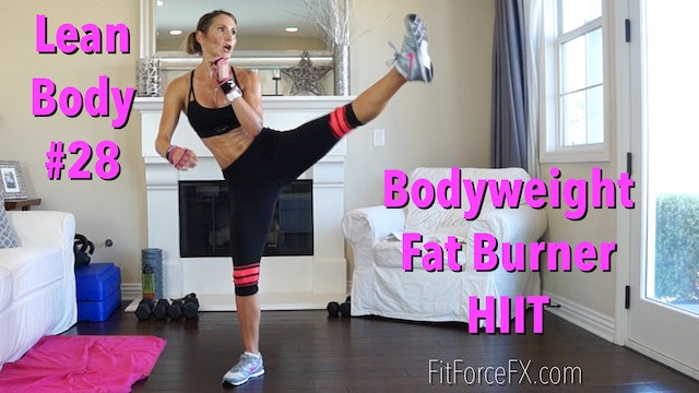 Bodyweight Fat Burner HIIT: Lean Body Series Workout No.28