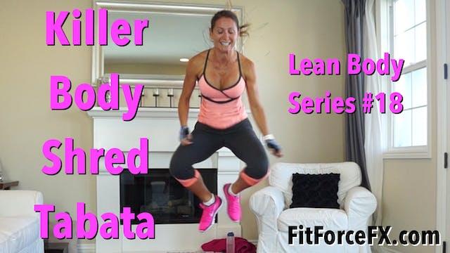 Killer Body Shred Tabata: Lean Body S...