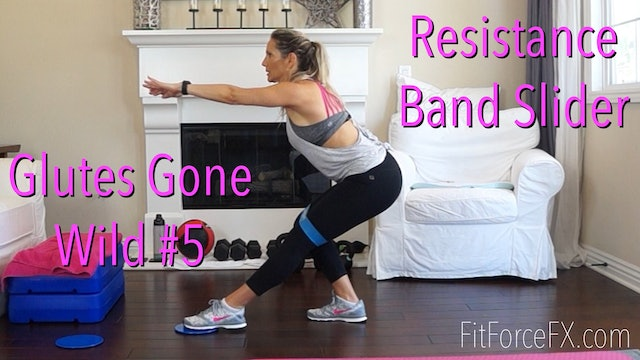 Glutes Gone Wild No.5: Resistance Band Slider Workout