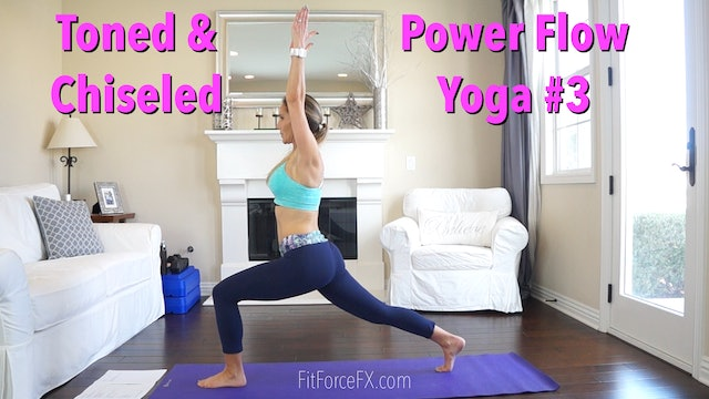 Toned & Chiseled: Power Flow Yoga Series Workout No.3