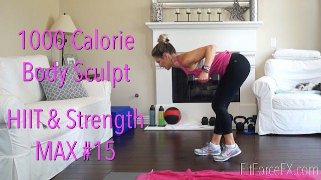 1000 Calorie Body Sculpt: HIIT & Stre...