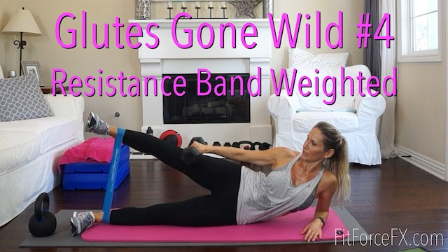 Glutes Gone Wild No.4: Weighted Resistance Band Workout