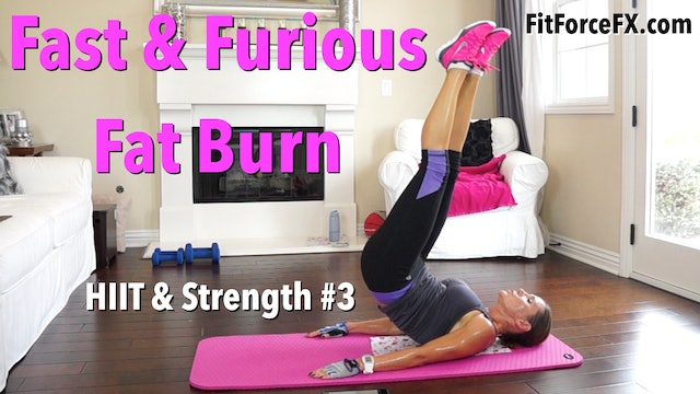 Fast & Furious Fat Burn: HIIT & Strength Series Workout No.3