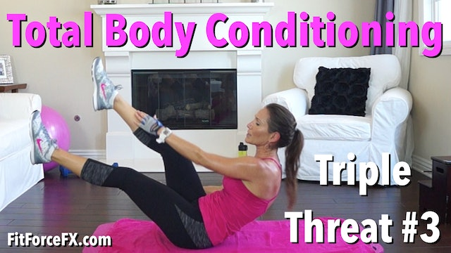 Total Body Conditioning: Triple Threat Series Workout No.3