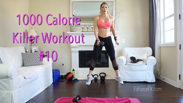 1000 Calorie Killer Mash Up Series Workout No.10