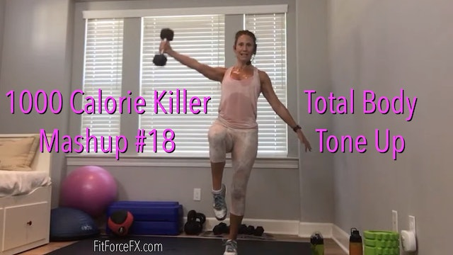 Total Body Tone Up: 1000 Calorie Killer Mash Up No.18