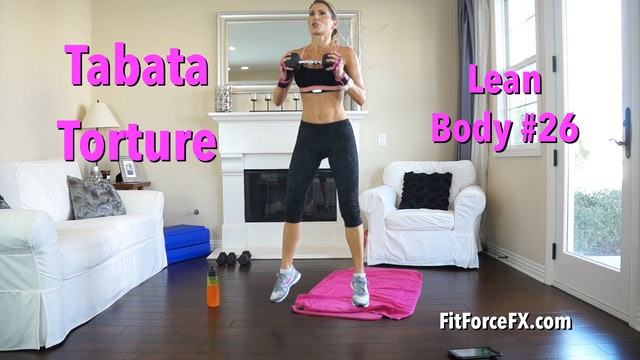 Total Body Tabata Torture: Lean Body Series Workout No.26