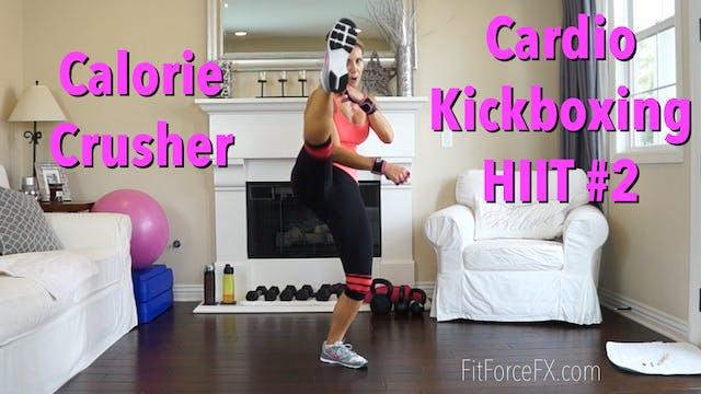25 Minute Calorie Crusher: Cardio Kic...