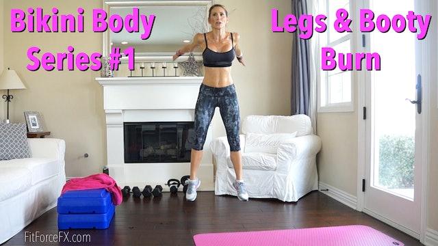Legs & Booty Burn: Bikini Body Series Workout No.1