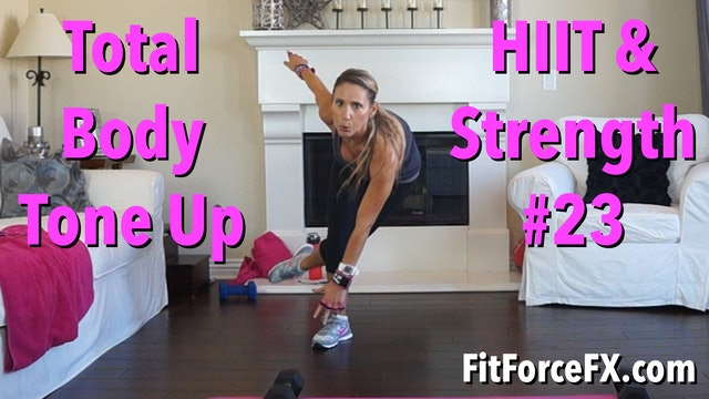 Total Body Tone Up: HIIT & Strength Series Workout No.23