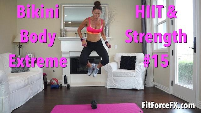 Bikini Body Extreme: HIIT & Strength Workout No.15