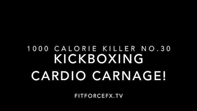 Kickboxing Cardio Carnage: 1000 Calorie Killer Kickboxing No.30