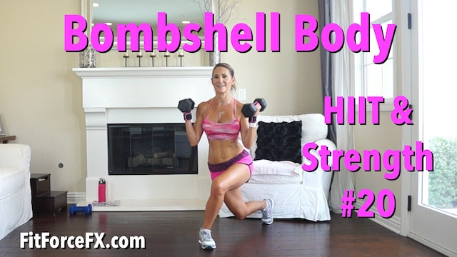Bombshell Body: HIIT & Strength Series Workout No.20