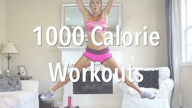 1000 Calorie Workouts