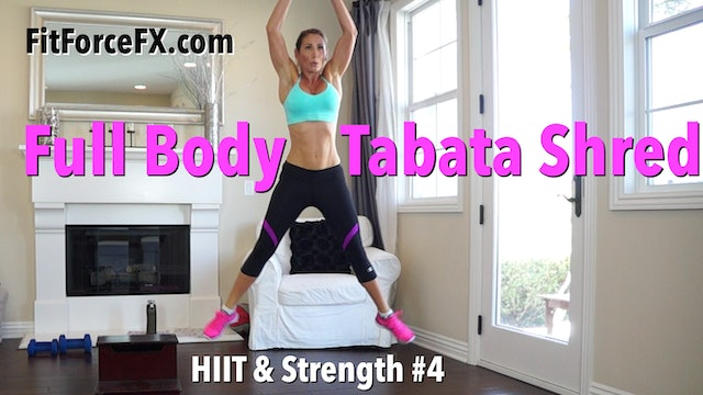 Full Body Tabata Shred: HIIT & Strength Series Workout No.4
