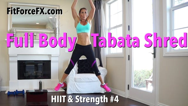 Full Body Tabata Shred: HIIT & Streng...