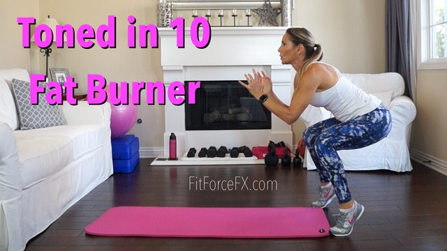 Fat Burner: Toned in 10 Series Workout No.1