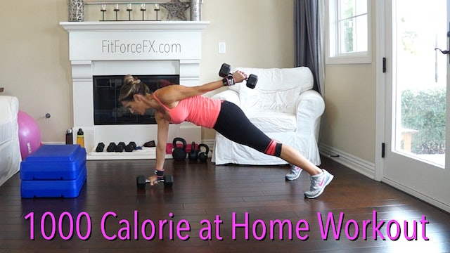 1000 Calorie At Home Workout: 1000 Calorie Killer Mash Up Series Workout No.8