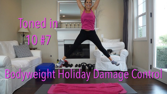 Bodyweight Holiday Damage Control: Toned in Ten Series Workout No.7