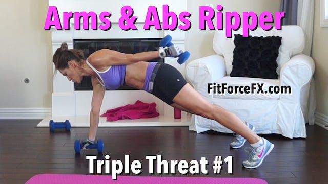 Arms & Abs Ripper: Triple Threat Seri...