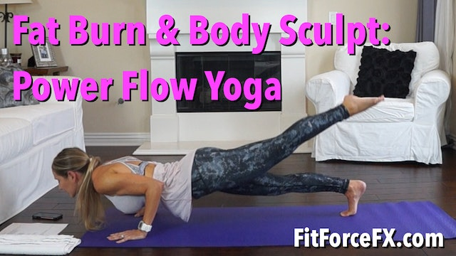 Fat Burn & Body Sculpt: Power Flow Yoga No.1