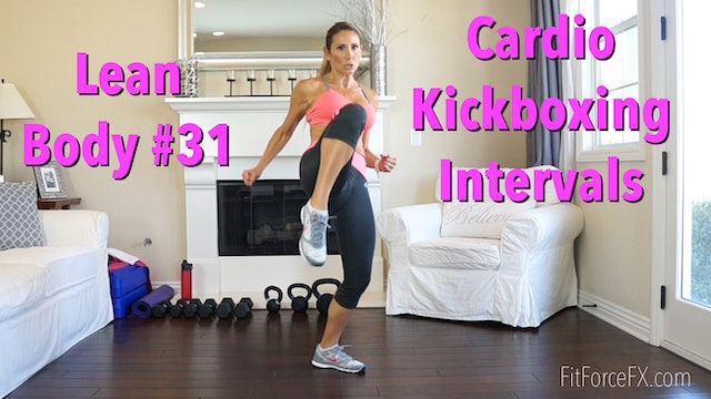 Cardio Kickboxing Intervals: Lean Body Series Workout No.31